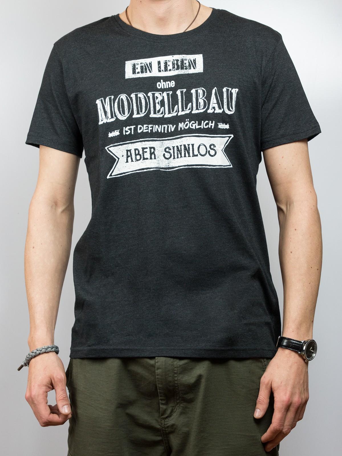 """T-Shirt """"ein Leben ohne Modellbau ist sinnlos"""""""